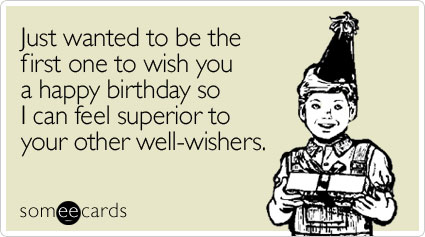 wanted-first-one-wish-birthday-ecard-someecards.jpg